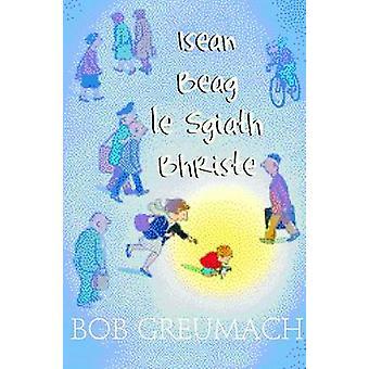 Isean Beag Le Sgiath Bhriste by Bob Graham - Bob Graham - 97808615232
