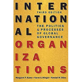 Internationale organisaties: The Politics and Processes van Global Governance