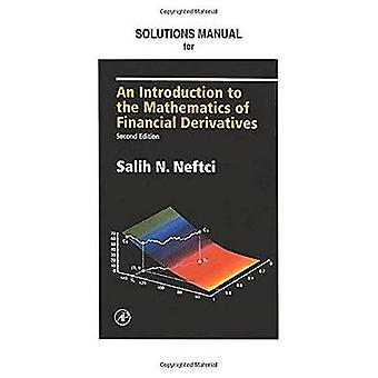 Neftci Solutions Manual to an Introduction to the Mathematics of Financial Derivatives 2E by Neftci & Salih N.