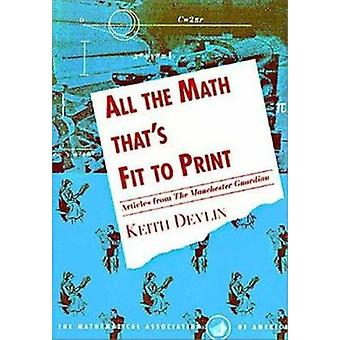 All the Math that's Fit to Print - Articles from The Guardian by Keith