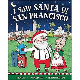 I Saw Santa in San Francisco (I Saw Santa)