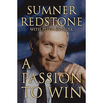 A Passion to Win by Redstone & Sumner