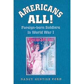 Americans All by Ford & Nancy Gentile