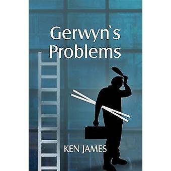 Gerwyns Problems by James & Kenneth