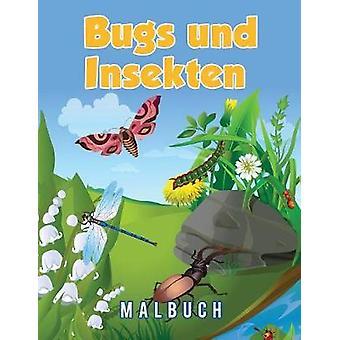 Bugs und Insekten Malbuch by Scholar & Young