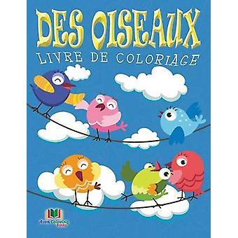 Des Oiseaux Livre De Coloriage by Masters & Neil