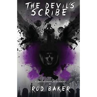 The Devils Scribe by Baker & Rod