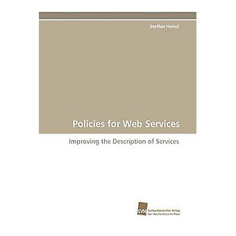 Policies for Web Services by Heinzl & Steffen