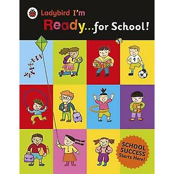 Ladybird I'm Ready for School! - 9780241215975 Book