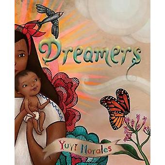 Dreamers by Yuyi Morales - 9780823440559 Book