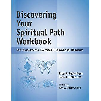 Discovering Your Spiritual Path Workbook - Self-Assessments - Exercise
