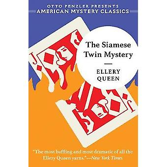 The Siamese Twin Mystery by Ellery Queen - 9781613161548 Book