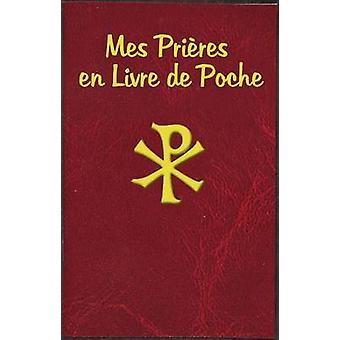 Mes Prieres En Livre de Poche by Catholic Book Publishing Corp - 9781