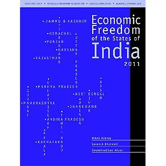 Economic Freedom of the States of India - 2011 by Bibek Debroy - Lave