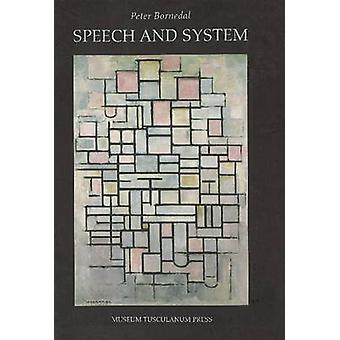 Speech and System by Peter Bornedal - 9788772893525 Book