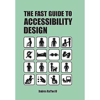 The Fast Guide to Accessibility Design by Bares Raffaelli - 978906369