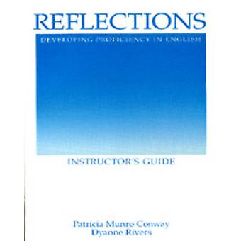 Reflections - Developing Proficiency in English - Instructor's Guide b
