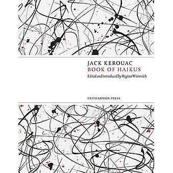 Book of Haikus by Jack Kerouac - 9781904634003 Book