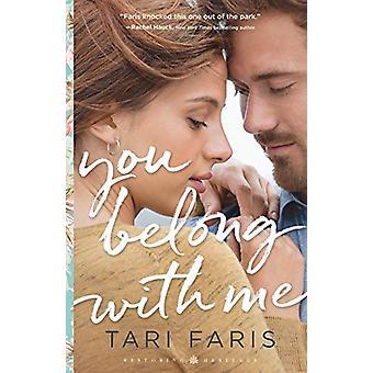 You Belong with Me by Tari Faris - 9780800736477 Book