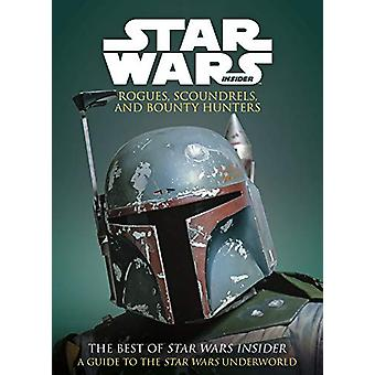 Star Wars - Rogues - Scoundrels & Bounty Hunters by Titan Books -