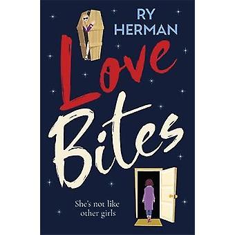 Love Bites by Ry Herman - 9781529406306 Book