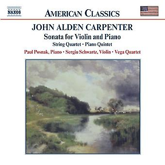 J.a. Carpenter - John Alden Carpenter: Sonata for Violin and Piano; String Quartet; Piano Quintet [CD] USA import