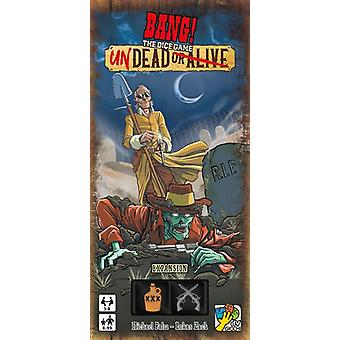 Undead or Alive Bang! The Dice Game