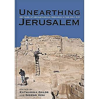 Jerusalemin kaivaminen esiin: 150 vuotta arkeologista tutkimusta pyhässä kaupungissa