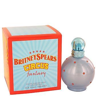 Circus Fantasy Eau De Parfum Spray By Britney Spears 3.3 oz Eau De Parfum Spray