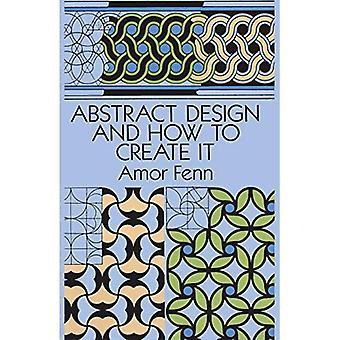 Abstrakt design og hvordan man opretter det