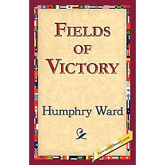 Fields of Victory by Humphry Ward - 9781421833538 Book