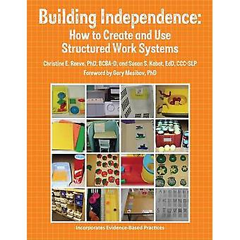 Building Independence - How to Create and Use Structured Work Systems