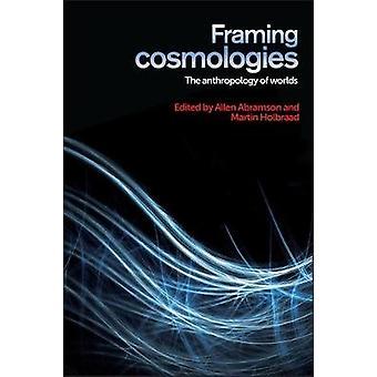 Enquadramento de Cosmologias A Antropologia dos Mundos