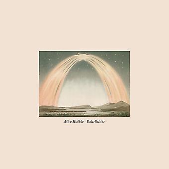 Alice Hubble – Polarlichter Vinyl