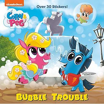 Bubble Trouble Corn amp Peg door Brooke Vitale & Geïllustreerd door Fabrizio Petrossi