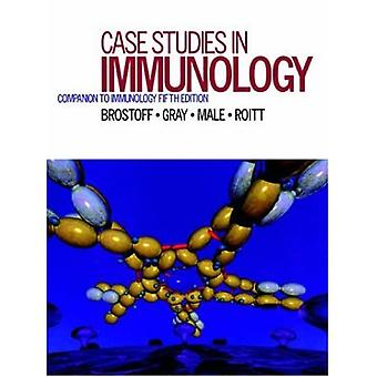 Case Studies in Immunology : Companion to Immunology