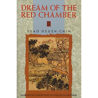 The Dream of the Red Chamber by Tsao HsuehChin