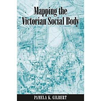 ビクトリア朝の社会的身体のマッピング