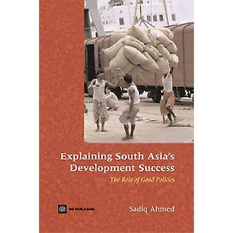 Explicar el éxito de desarrollo de Asia del sur - el papel de Policie buena