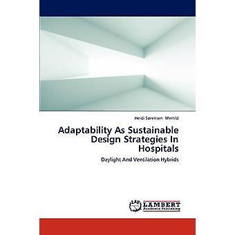 Adaptabilidad como estrategias de diseño sostenible en hospitales