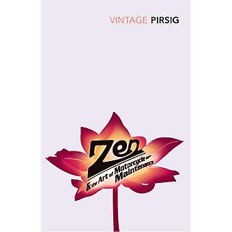 Zen and the Art of Motorcycle Maintenance - An Inquiry into Values by