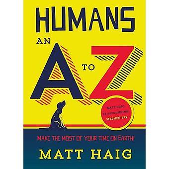 Ihmisten - AZ (Main) mennessä Matt Haig - 9781782115427 kirja