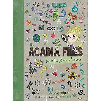 The Acadia Files