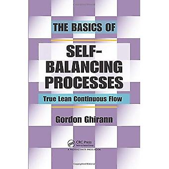 Self-Balancing Processes: True Lean Continuous Flow