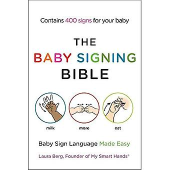 Baby Podpisanie Biblii: Języka migowego dla niemowląt Made Easy