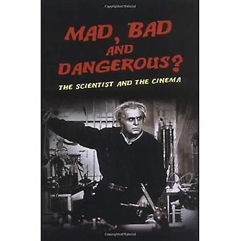 Loco, malo y peligroso?: el científico y el cine