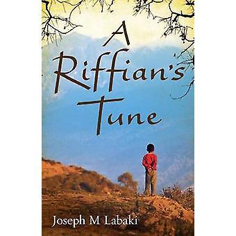 A Riffians Tune by Labaki & Joseph M.
