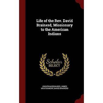Vie du révérend David Brainerd missionnaire pour les Indiens d'Amérique par Edwards & Jonathan