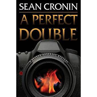 Een perfecte dubbele een mysterie Breken Annersen door Cronin & Sean
