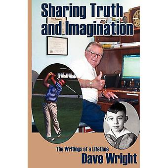 Sharing Truth and Imagination by Wright & Dave